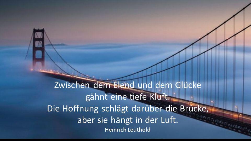 Wer anderen nicht verzeihen kann, zerstört die Brücke, über die er selbst gehen muss. Jeder Mensch braucht Vergebung. Thomas Fuller