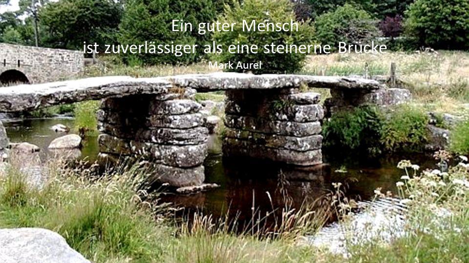 Zwischen dem Elend und dem Glücke gähnt eine tiefe Kluft. Die Hoffnung schlägt darüber die Brücke, aber sie hängt in der Luft. Heinrich Leuthold