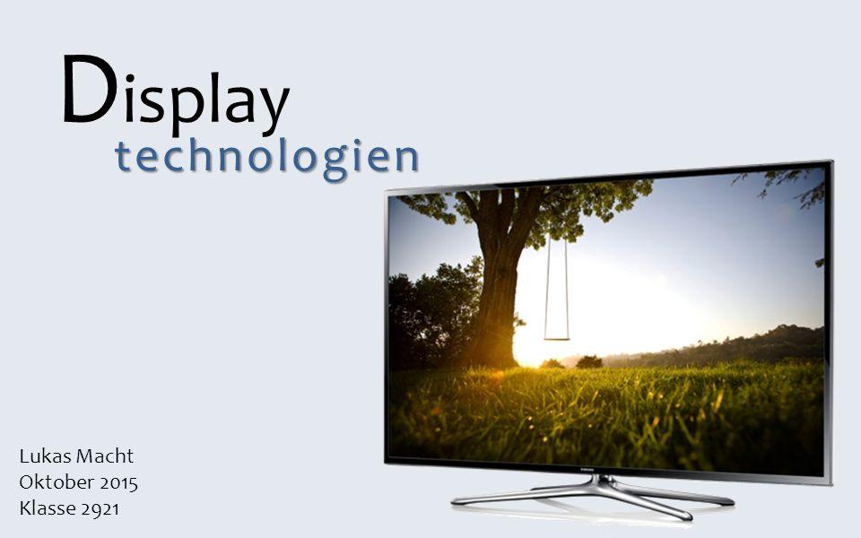 Übersicht 1.Adaptive Farbmischung 2.LCD 2.1 Funktion 2.2 Hintergrundbeleuchtung 3.Plasma