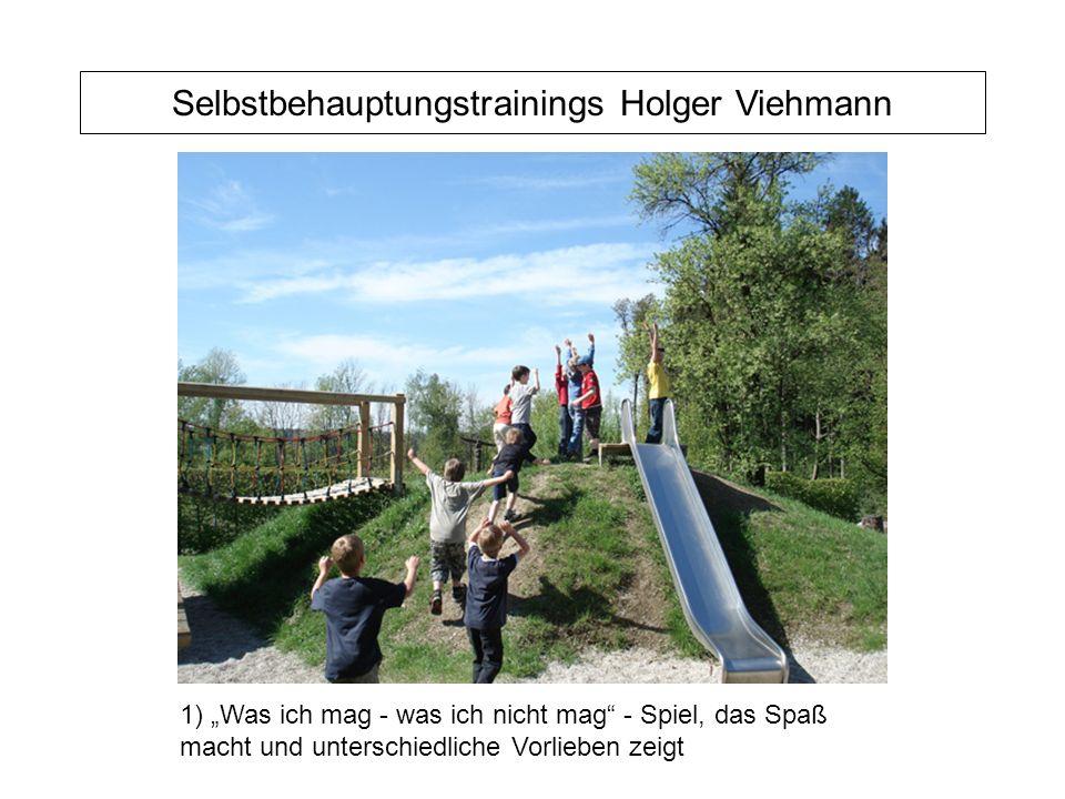 """Selbstbehauptungstrainings Holger Viehmann 1) """"Was ich mag - was ich nicht mag - Spiel, das Spaß macht und unterschiedliche Vorlieben zeigt"""