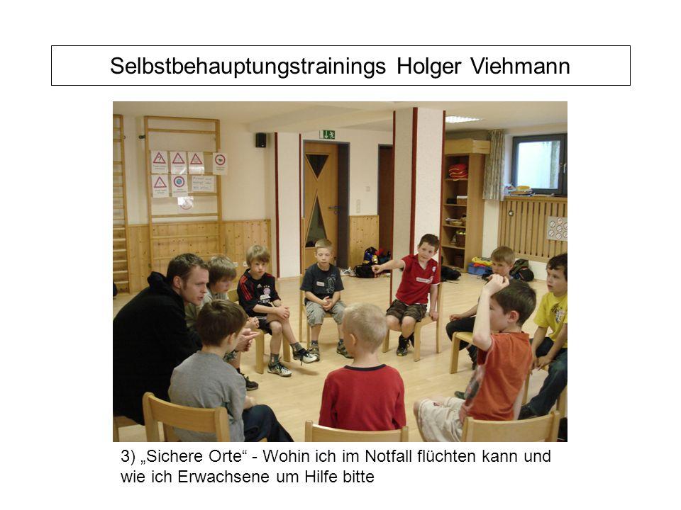 """Selbstbehauptungstrainings Holger Viehmann 3) """"Sichere Orte - Wohin ich im Notfall flüchten kann und wie ich Erwachsene um Hilfe bitte"""