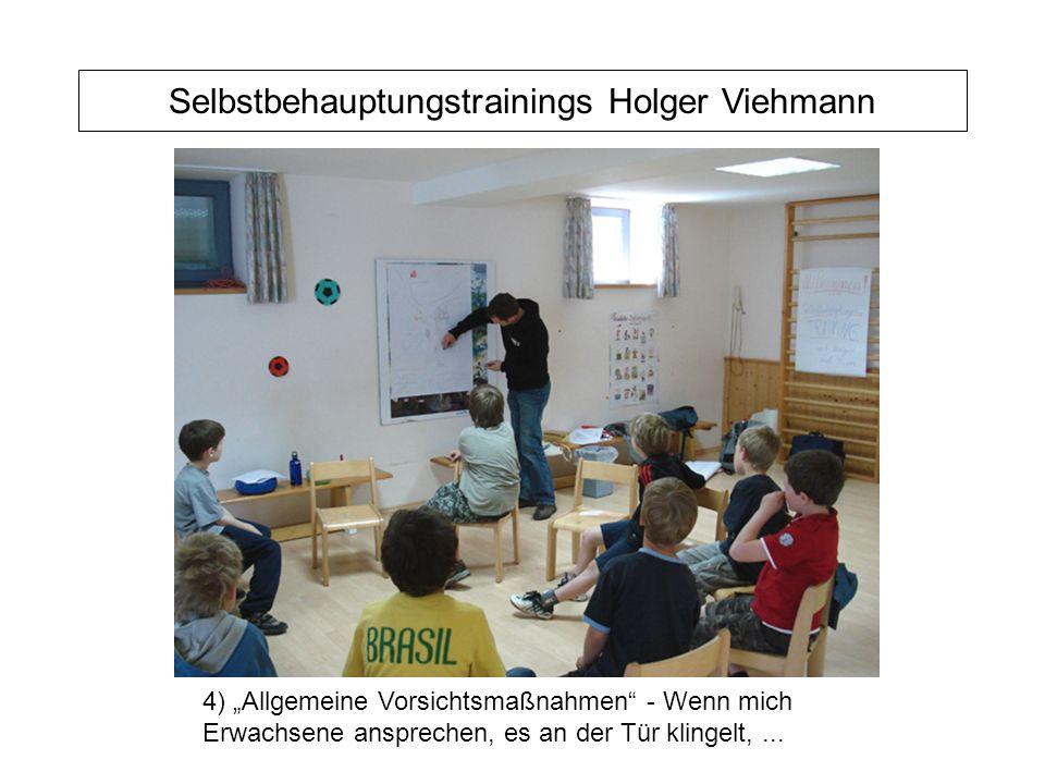 """Selbstbehauptungstrainings Holger Viehmann 4) """"Allgemeine Vorsichtsmaßnahmen - Wenn mich Erwachsene ansprechen, es an der Tür klingelt,..."""