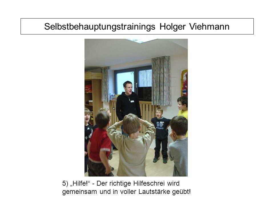 """Selbstbehauptungstrainings Holger Viehmann 5) """"Hilfe! - Der richtige Hilfeschrei wird gemeinsam und in voller Lautstärke geübt!"""