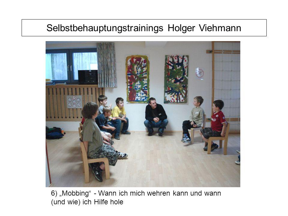 """Selbstbehauptungstrainings Holger Viehmann 6) """"Mobbing - Wann ich mich wehren kann und wann (und wie) ich Hilfe hole"""