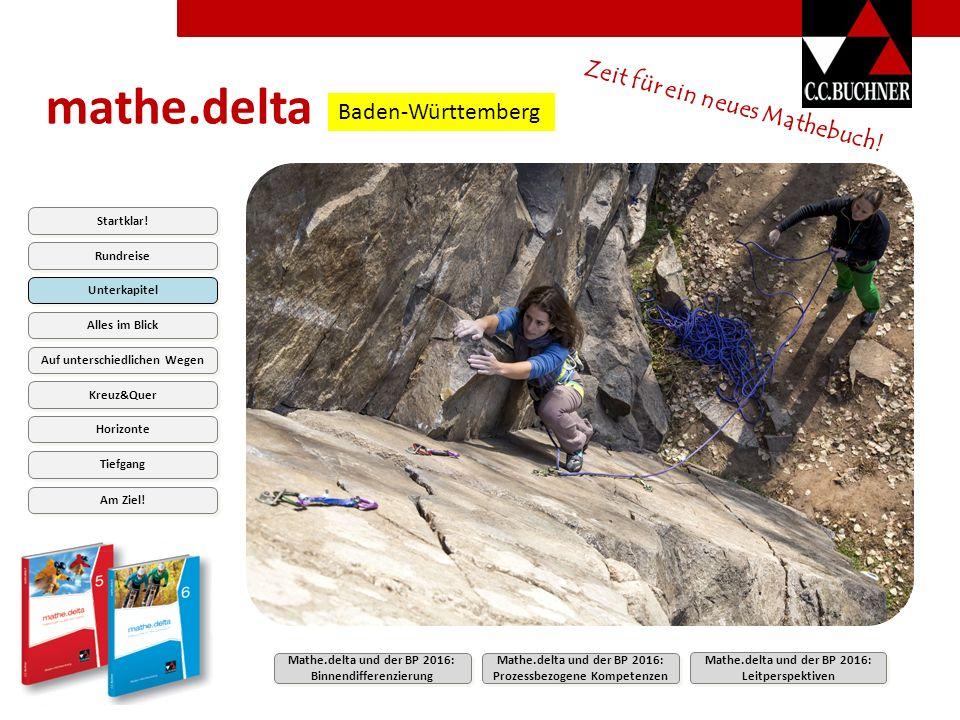 mathe.delta Zeit für ein neues Mathebuch.Baden-Württemberg Am Ziel.