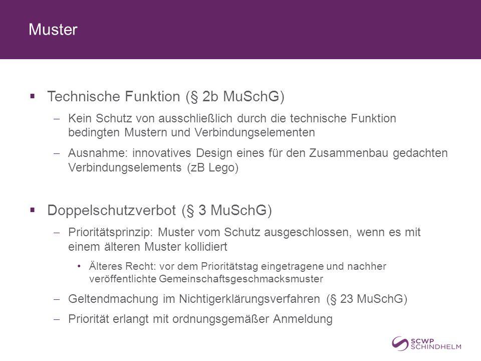 Muster  Technische Funktion (§ 2b MuSchG)  Kein Schutz von ausschließlich durch die technische Funktion bedingten Mustern und Verbindungselementen 