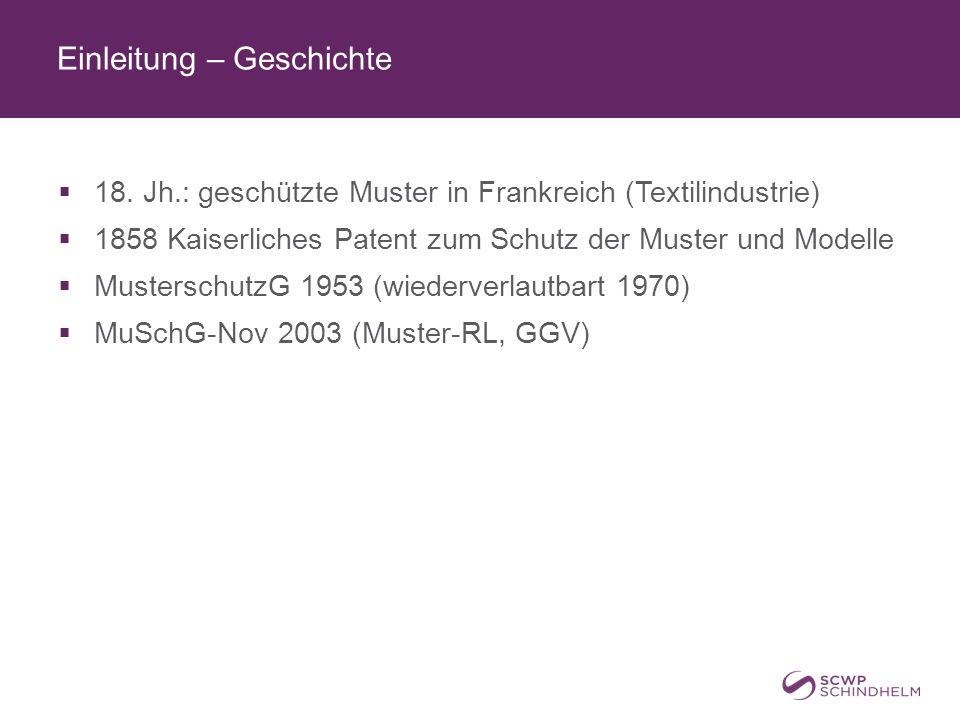 Einleitung – Rechtsquellen  Musterschutzgesetz, Produktpirateriegesetz  PPG – PAG – PAGV  Muster-RL (geschütztes Muster ist auch nach Urheberrecht schutzfähig)  EU-Produktpiraterie-VO, VO über das Gemeinschaftsgeschmacksmuster  PVÜ, TRIPS, Abkommen von Locarno