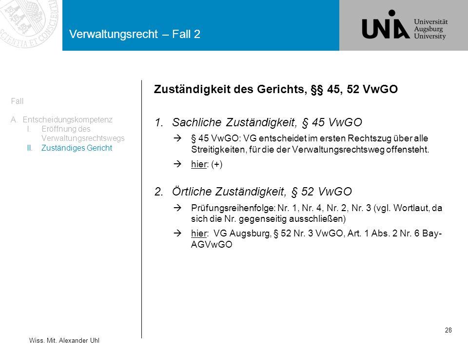 Verwaltungsrecht – Fall 2 28 Wiss.Mit.
