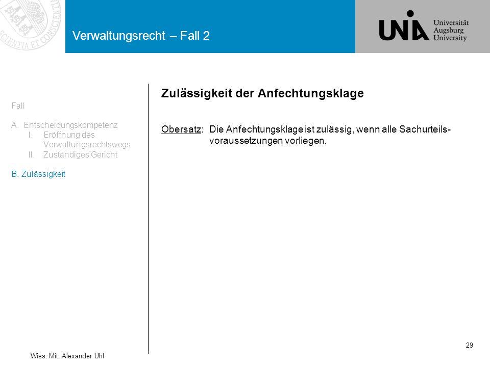 Verwaltungsrecht – Fall 2 29 Wiss.Mit.