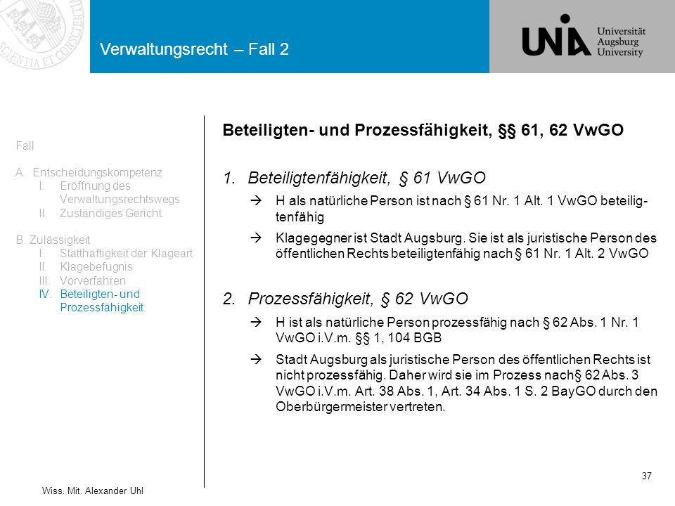 Verwaltungsrecht – Fall 2 37 Wiss.Mit.