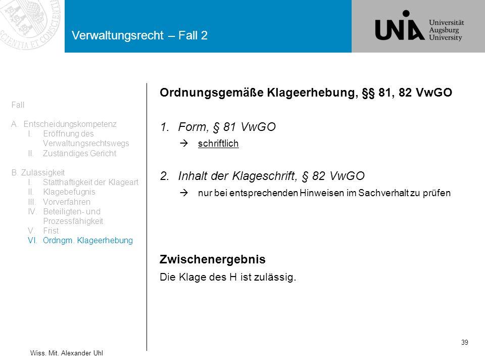 Verwaltungsrecht – Fall 2 39 Wiss.Mit.