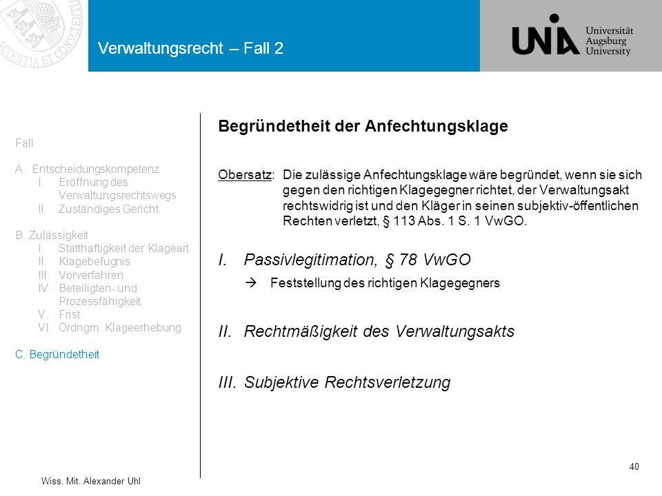 Verwaltungsrecht – Fall 2 40 Wiss.Mit.