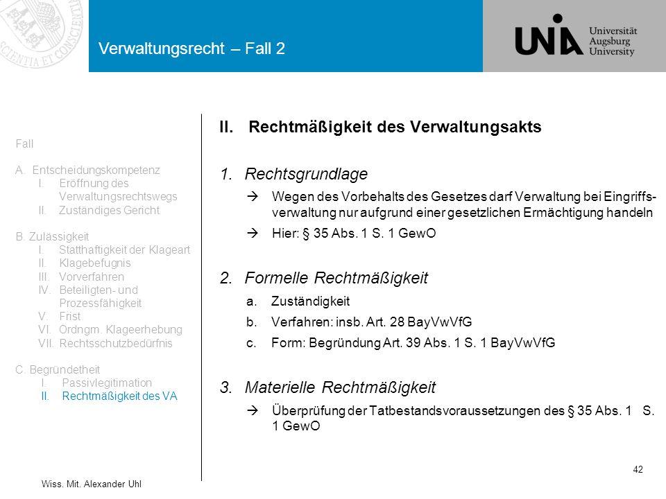 Verwaltungsrecht – Fall 2 42 Wiss.Mit.