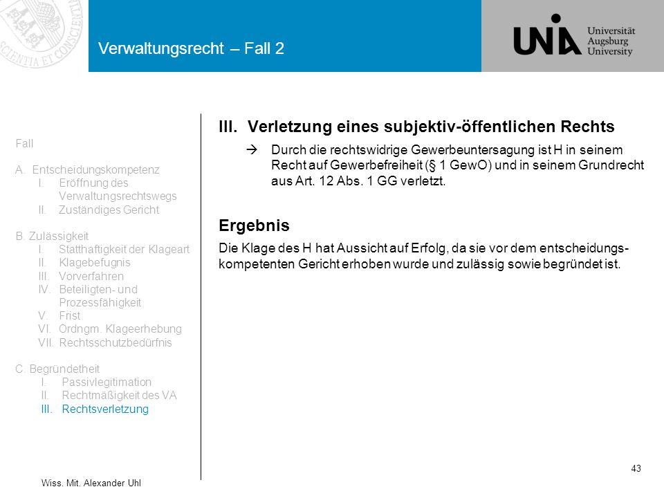 Verwaltungsrecht – Fall 2 43 Wiss.Mit.