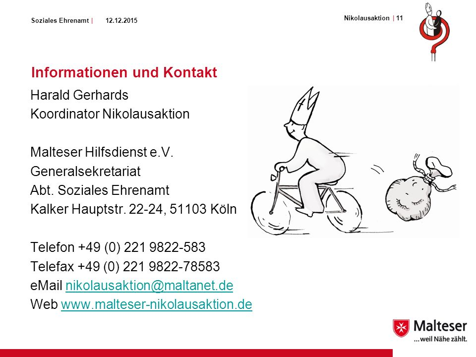 Soziales Ehrenamt | Informationen und Kontakt Harald Gerhards Koordinator Nikolausaktion Malteser Hilfsdienst e.V.