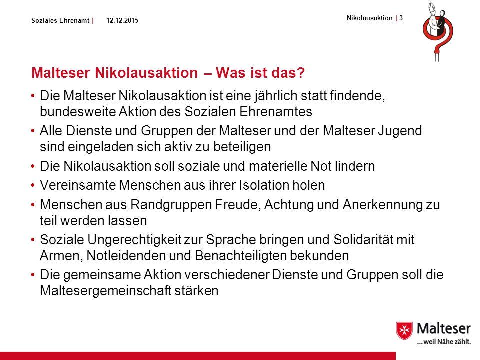 Soziales Ehrenamt | | 3| 3Nikolausaktion 12.12.2015 Malteser Nikolausaktion – Was ist das.