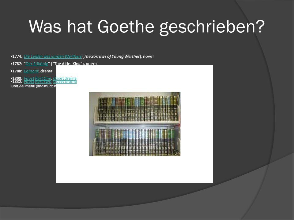 Was hat Goethe geschrieben.