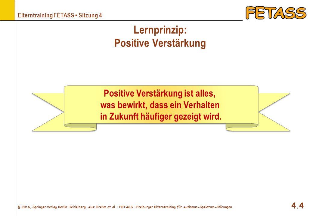 © 2015, Springer Verlag Berlin Heidelberg. Aus: Brehm et al.: FETASS – Freiburger Elterntraining für Autismus-Spektrum-Störungen Elterntraining FETASS