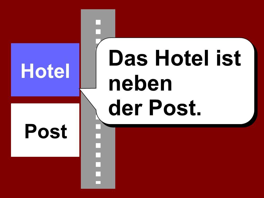 Hotel Das Hotel ist neben der Post. Post