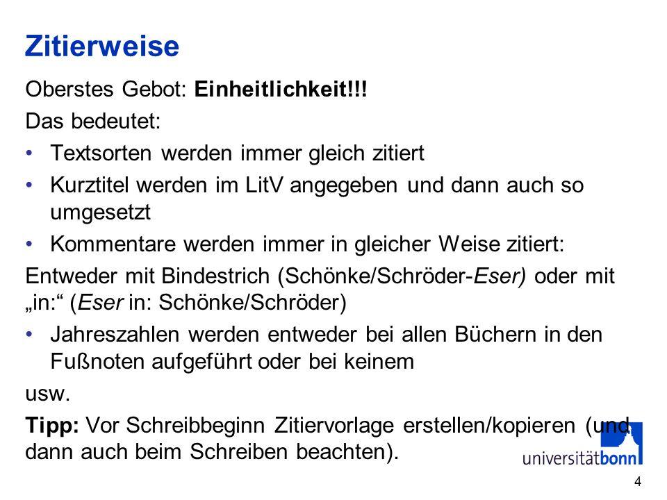 Zitierweise Oberstes Gebot: Einheitlichkeit!!.