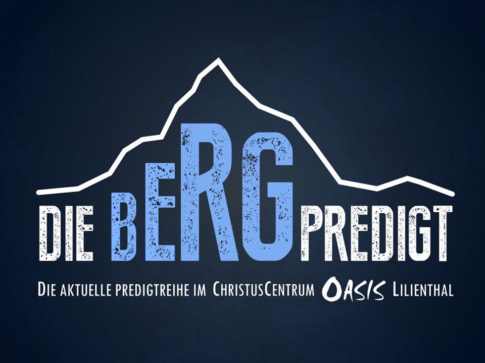 Die Bergpredigt – Teil 1: Du musst dich nicht präsentieren!