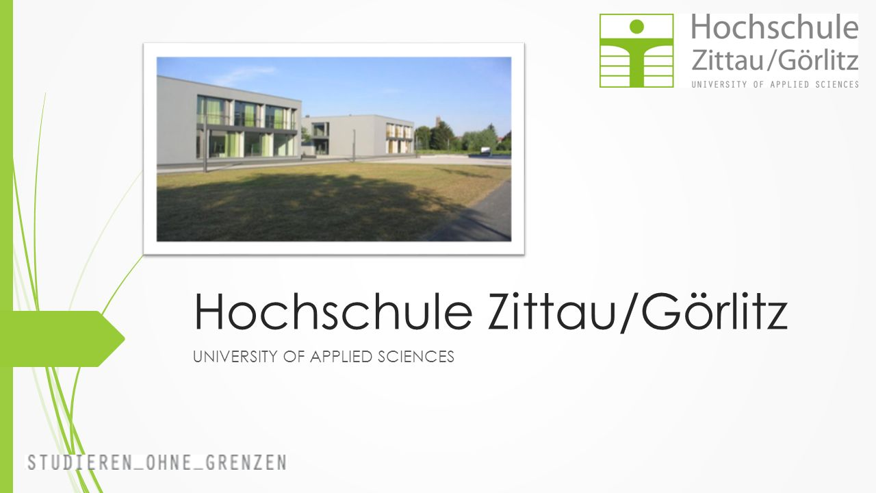 Hochschule Zittau/Görlitz UNIVERSITY OF APPLIED SCIENCES