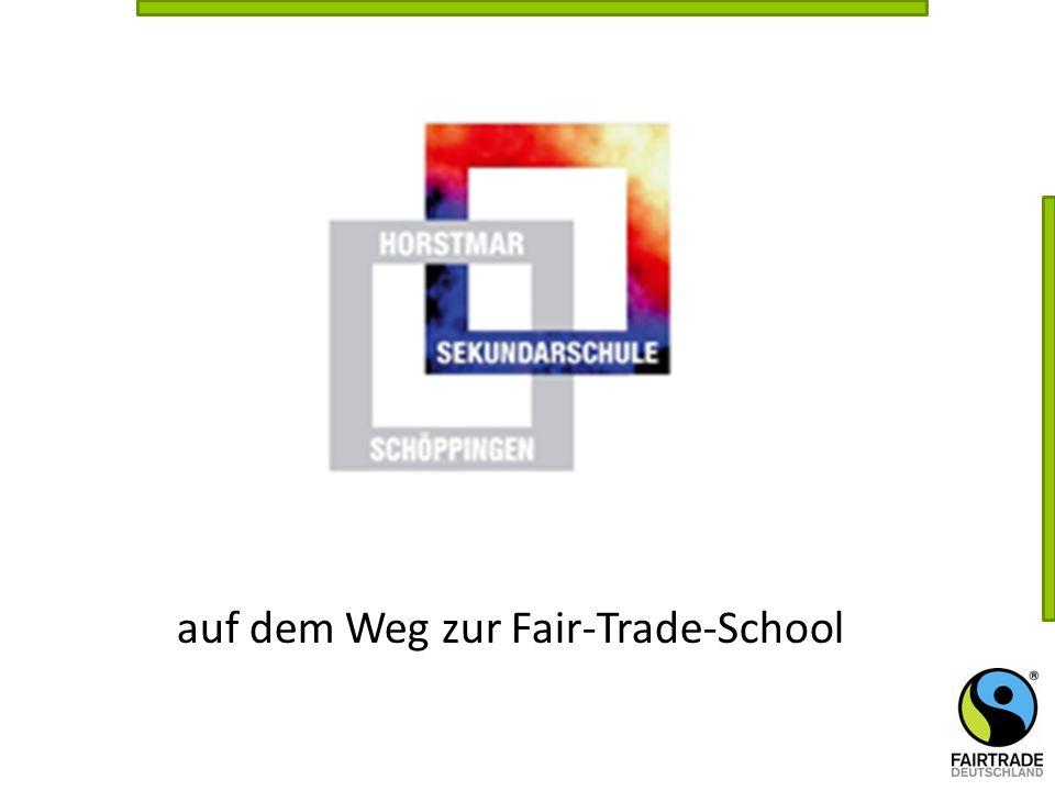 Unterstützung/Mitwirkung im Fair-Trade- Schulteam Sie als Mitwirkende im Fair-Trade-School-Team können uns unterstützen/begleiten durch: - Unterstützung bei Fairtrade Aktionen/Projekten/Festen - Ideen, Hinweise, Ratschläge bei der Auswahl der Fairtrade Produkte - Ideen-, Erfahrungsaustausch und Mitwirkung im Fairtrade-School Team