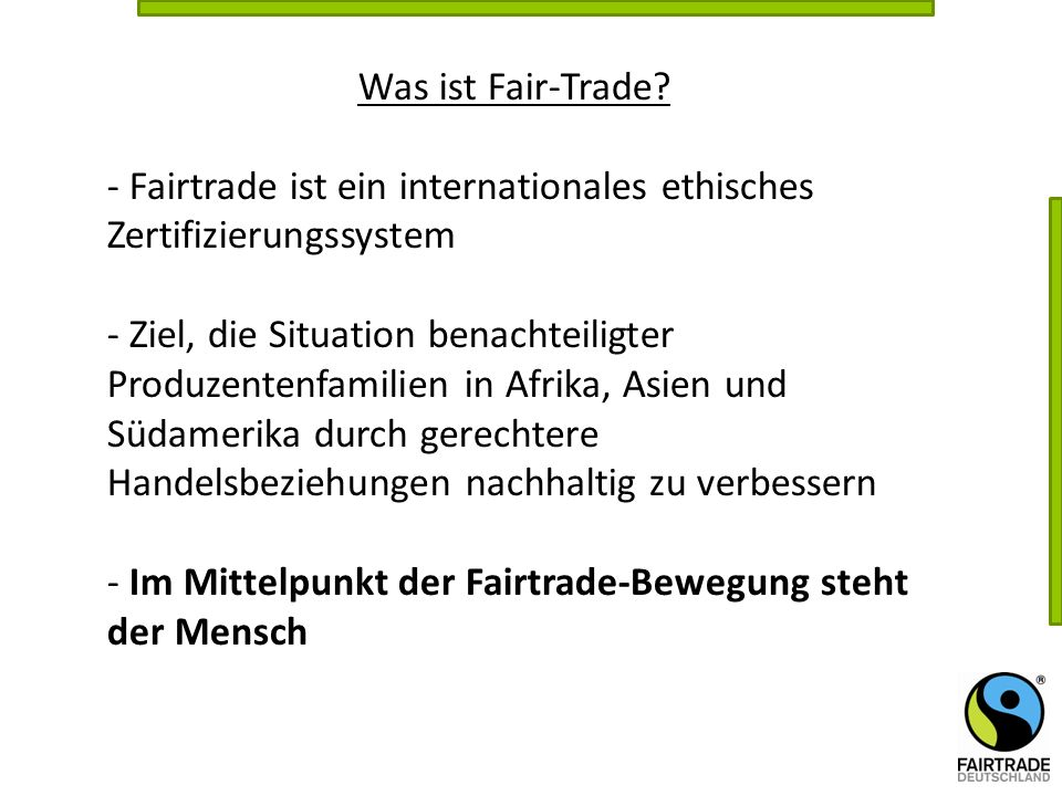 Was ist Fair-Trade.
