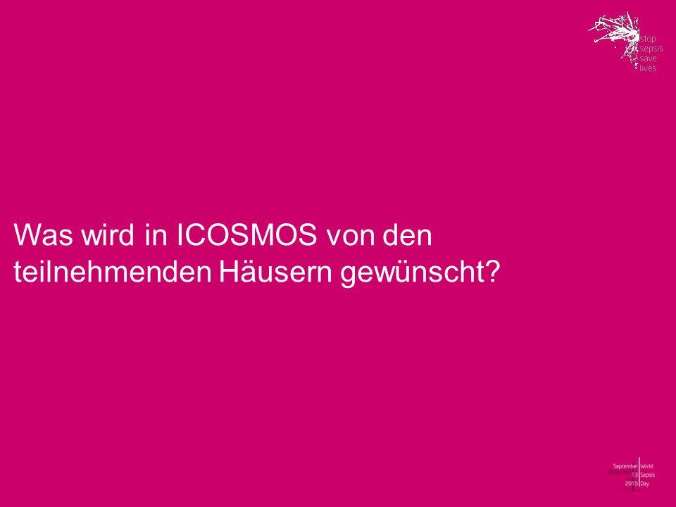 Was wird in ICOSMOS von den teilnehmenden Häusern gewünscht?