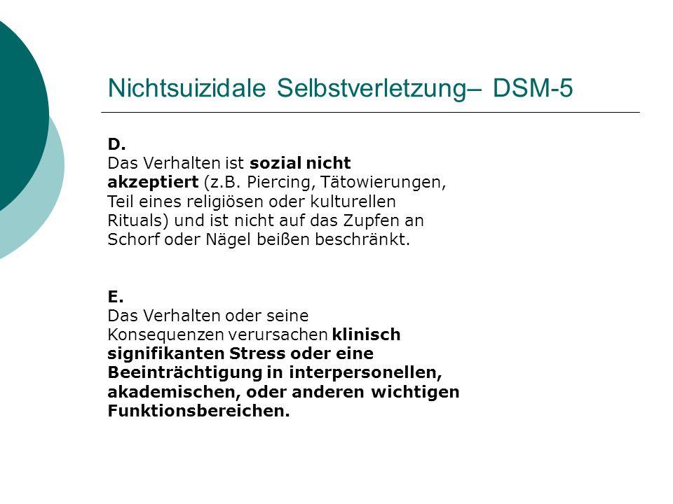 Prävalenz - Deutschland Heidelberger Schulstudie (n= 5759, mittleres Alter 14,9, SD: 0,73) - Suizidgedanken: 14,4 % - Suizidversuche 7,9 % - Suizidpläne 6,5 % BELLA Studie (n= 2863 Familien, Alter: 11-17 Jahre) - 6- Monatsprävalenz: Suizidgedanken 3,8 % Ulmer Schulstudie (n=665, Alter 14-17 Jahre) - Suizidversuche 6,5 % - Suizidgedanken 35,9 % Brunner et al., 2007, Resch et al., 2008, Plener et al., 2009