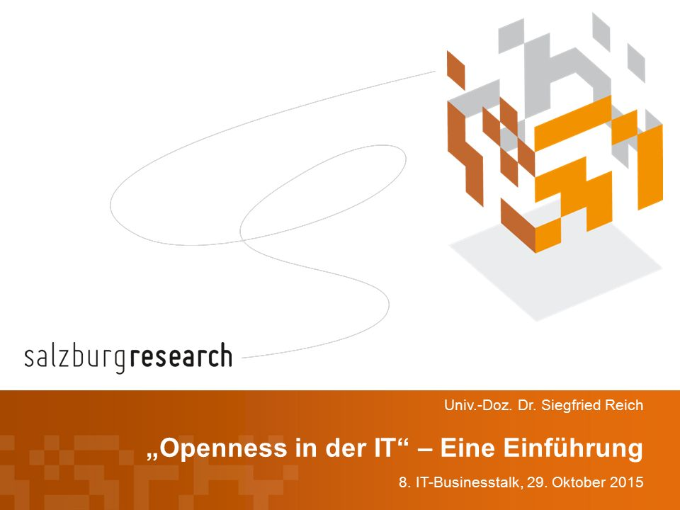 """Openness in der IT – Eine Einführung 8. IT-Businesstalk, 29."