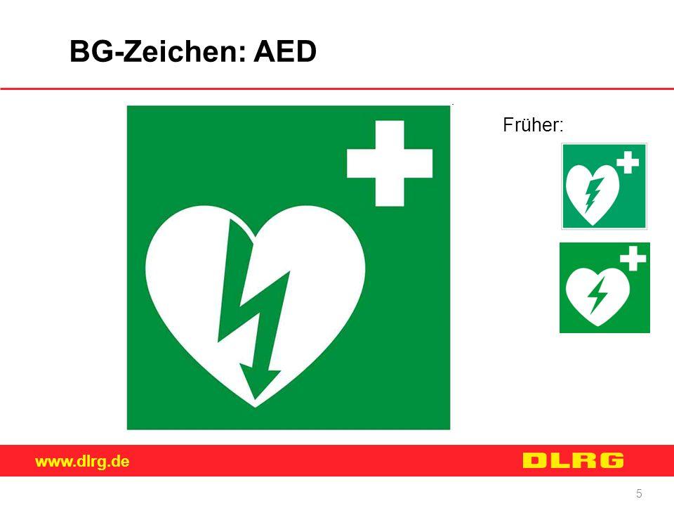 www.dlrg.de 5 BG-Zeichen: AED Früher: