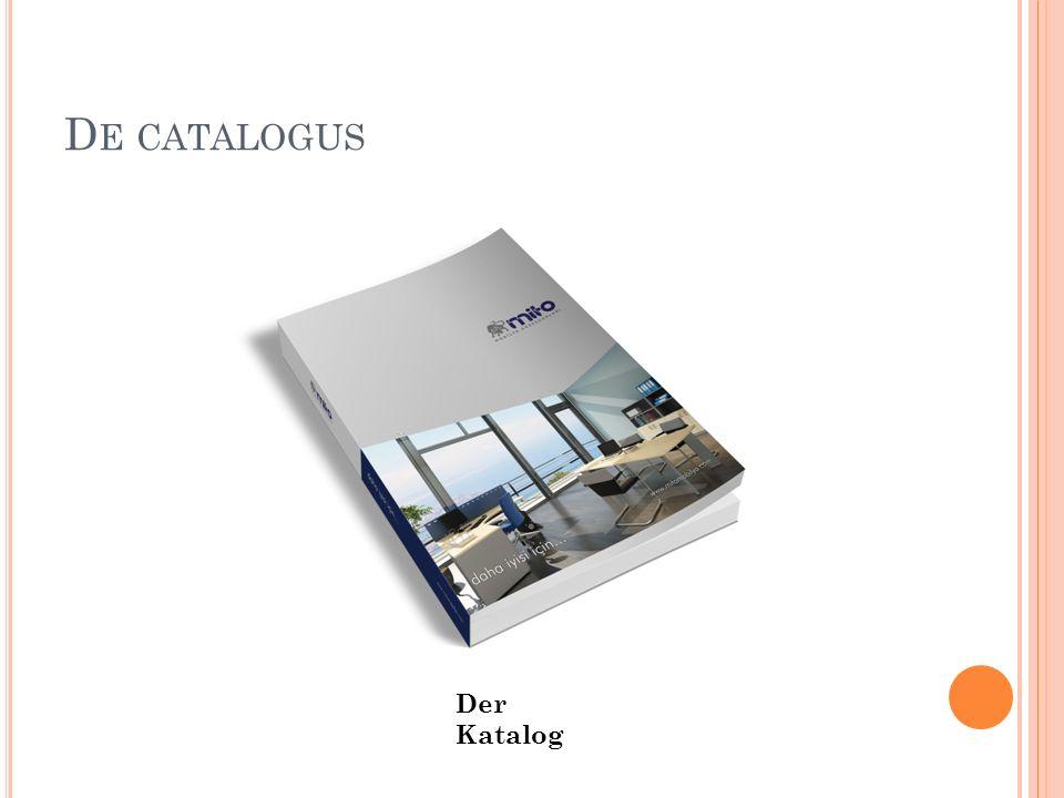 D E CATALOGUS Der Katalog