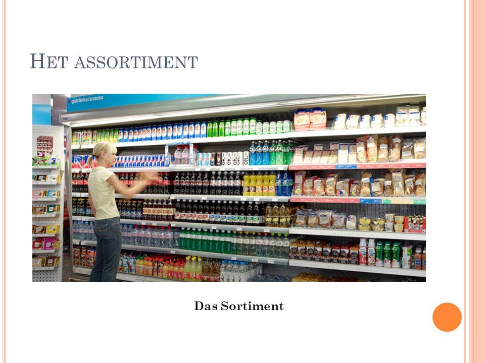 H ET ASSORTIMENT Das Sortiment