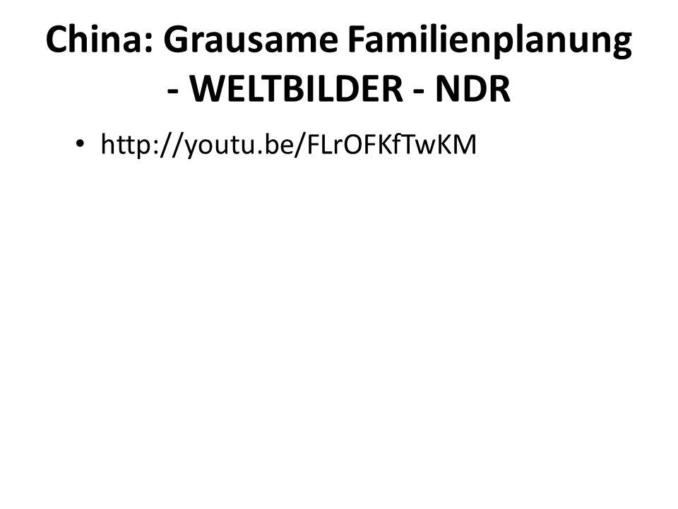 China: Grausame Familienplanung - WELTBILDER - NDR http://youtu.be/FLrOFKfTwKM