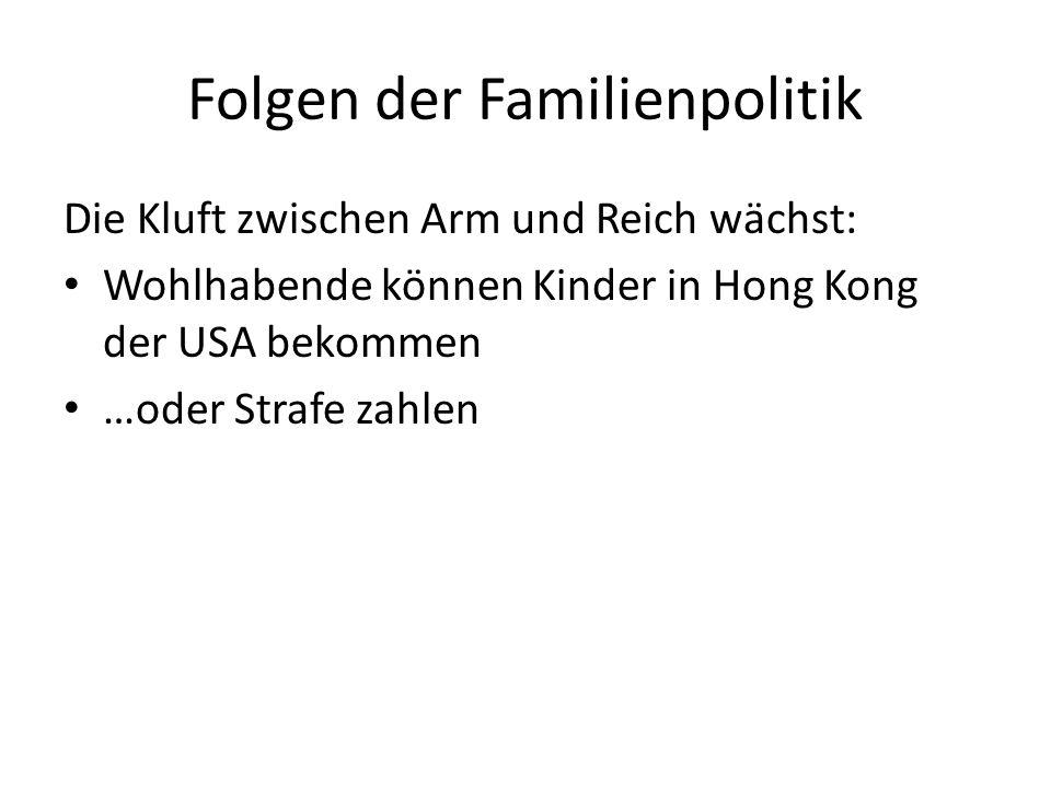Die Kluft zwischen Arm und Reich wächst: Wohlhabende können Kinder in Hong Kong der USA bekommen …oder Strafe zahlen Folgen der Familienpolitik