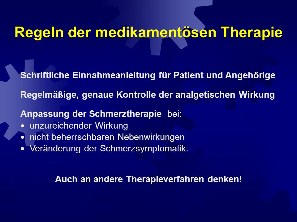 nbei konstantem Dauerschmerz langwirkende Präparate bevorzugen nzur Behandlung von Schmerzspitzen bzw.