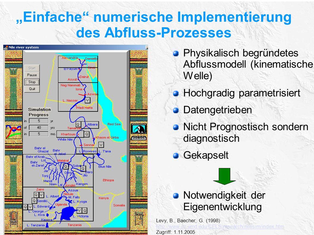 """""""Einfache"""" numerische Implementierung des Abfluss-Prozesses Levy, B., Baecher, G. (1998) http://www.isr.umd.edu/CELS/research/nilesim/index.htm Zugrif"""