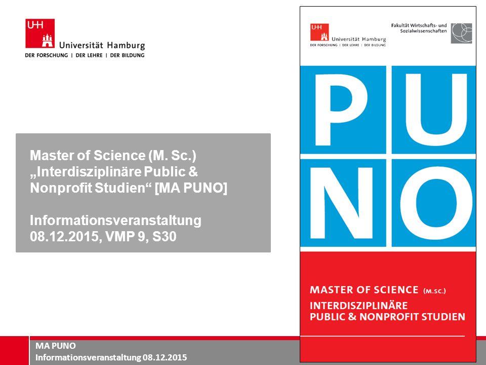 MA PUNO Informationsveranstaltung 08.12.2015 Master of Science (M.