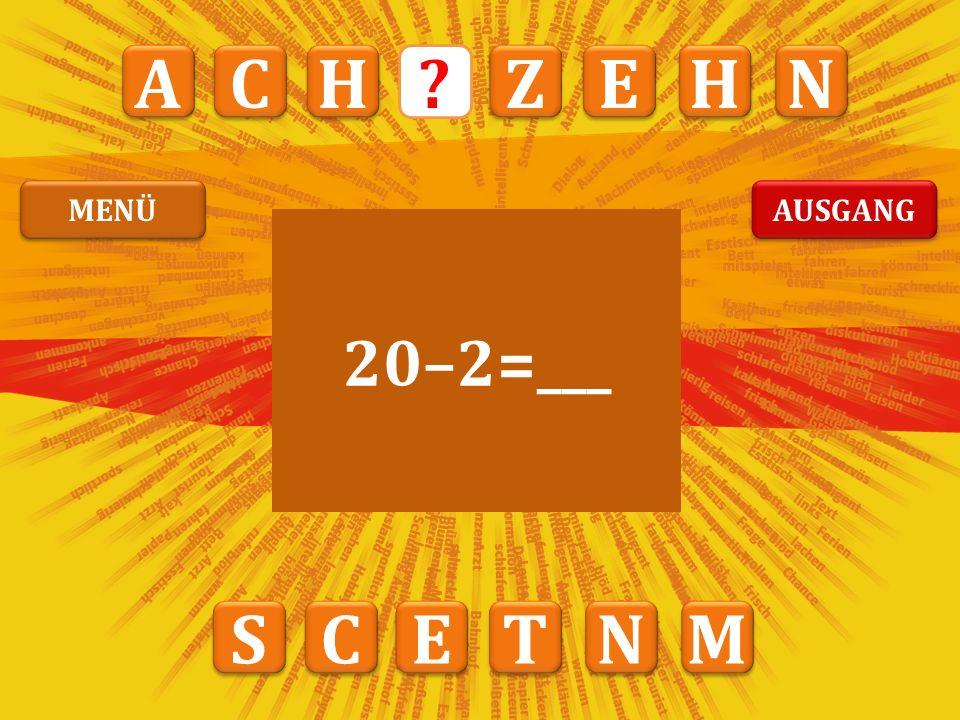 A A N N Z Z I I G G Z Z W W 20 MENÜ AUSGANG WEITER