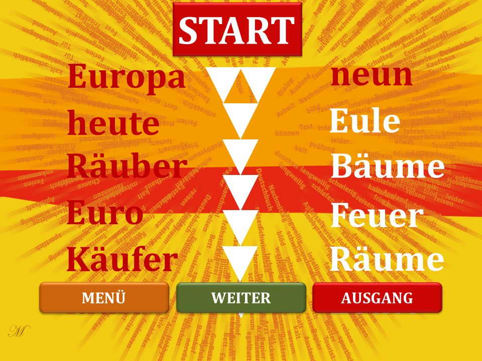 Räuber Feuer heute Räume Euro Käufer Eule Bäume Europa läuft neun Leute START WEITER MENÜ AUSGANG