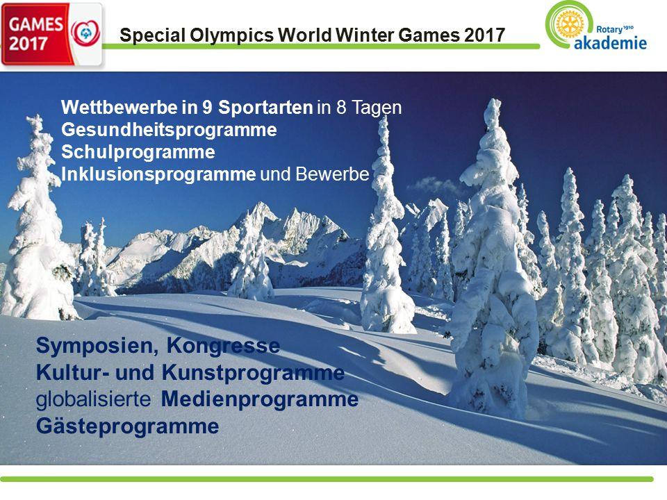 Special Olympics World Winter Games 2017 Wettbewerbe in 9 Sportarten in 8 Tagen Gesundheitsprogramme Schulprogramme Inklusionsprogramme und Bewerbe Symposien, Kongresse Kultur- und Kunstprogramme globalisierte Medienprogramme Gästeprogramme