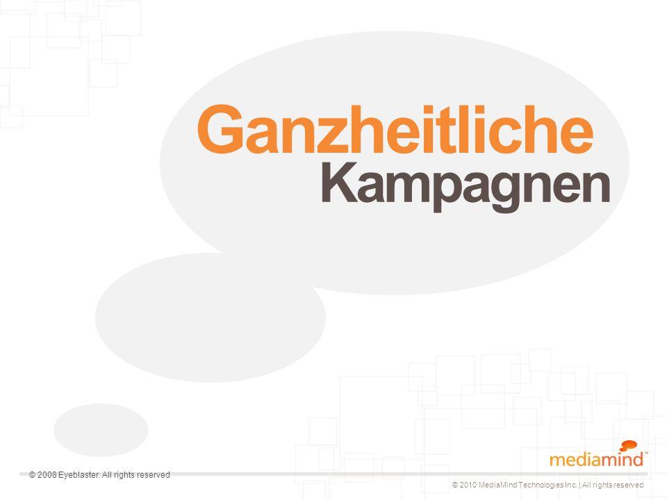 © 2010 MediaMind Technologies Inc.| All rights reserved Welcher Weg führt zur Conversion.