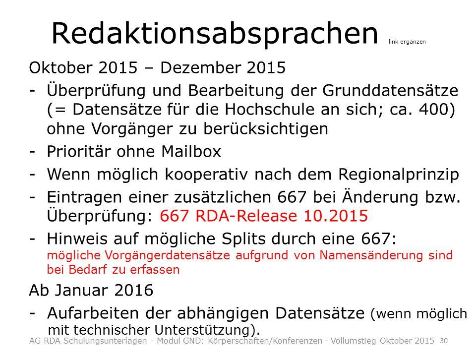Redaktionsabsprachen link ergänzen Oktober 2015 – Dezember 2015 -Überprüfung und Bearbeitung der Grunddatensätze (= Datensätze für die Hochschule an sich; ca.