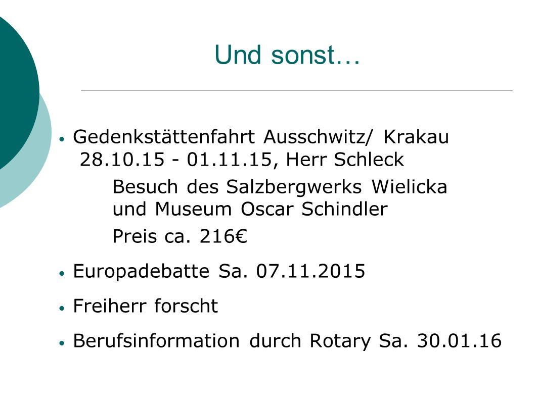 Und sonst… Gedenkstättenfahrt Ausschwitz/ Krakau 28.10.15 - 01.11.15, Herr Schleck Besuch des Salzbergwerks Wielicka und Museum Oscar Schindler Preis