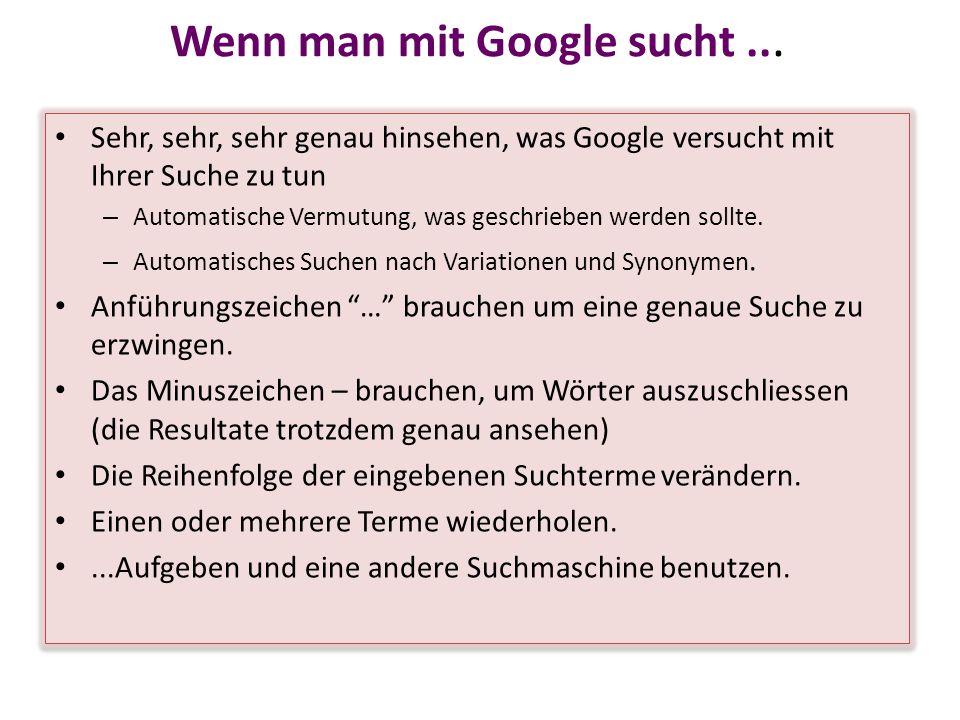 Wenn man mit Google sucht... Sehr, sehr, sehr genau hinsehen, was Google versucht mit Ihrer Suche zu tun – Automatische Vermutung, was geschrieben wer