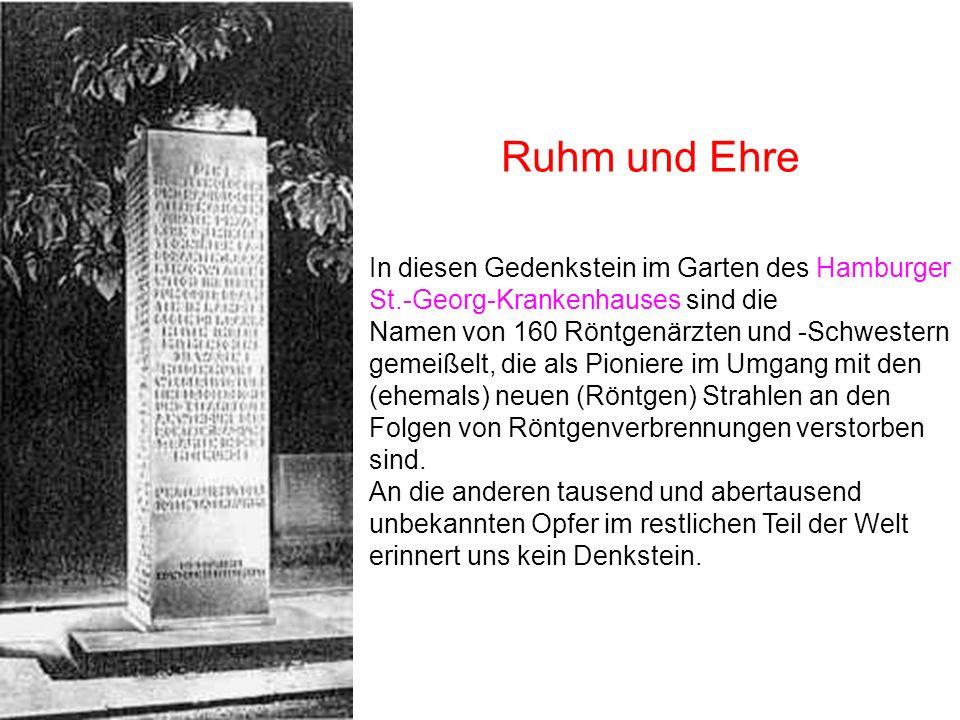 In diesen Gedenkstein im Garten des Hamburger St.-Georg-Krankenhauses sind die Namen von 160 Röntgenärzten und -Schwestern gemeißelt, die als Pioniere