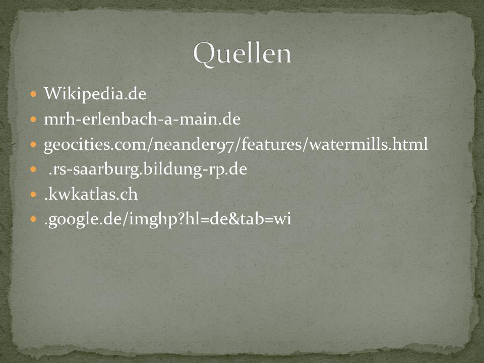 Wikipedia.de mrh-erlenbach-a-main.de geocities.com/neander97/features/watermills.html.rs-saarburg.bildung-rp.de.kwkatlas.ch.google.de/imghp?hl=de&tab=