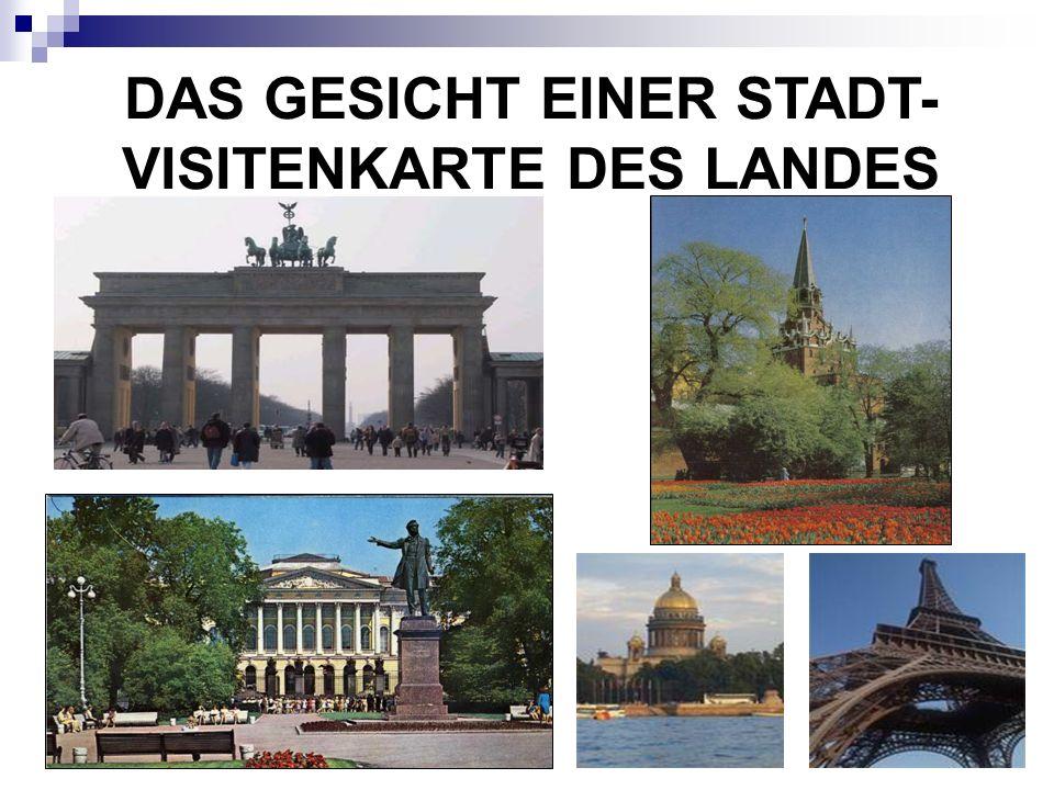 DAS GESICHT EINER STADT- VISITENKARTE DES LANDES