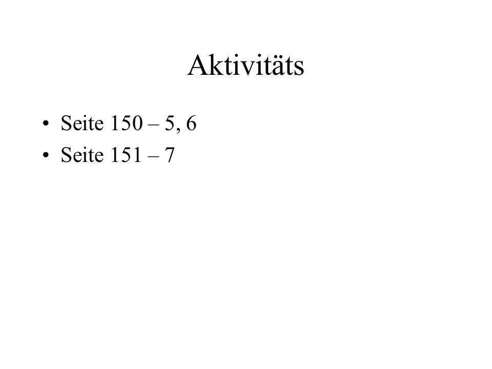 Aktivitäts Seite 150 – 5, 6 Seite 151 – 7